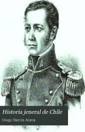 Historia jeneral de Chile: Volumen 9