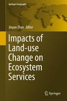Impacts of Land use Change on Ecosystem Services PDF