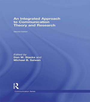 An Integrated Approach to Communication Theory and Research PDF