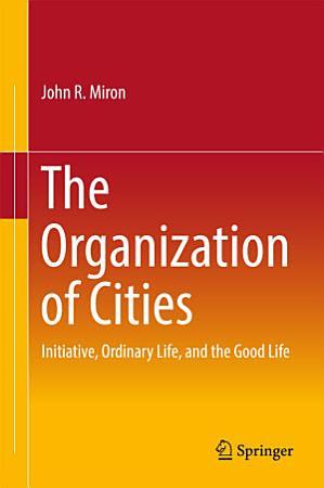 The Organization of Cities PDF