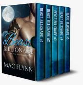 Beast Billionaire Box Set (Bad Boy Alpha Billionaire Werewolf Shifter Romance)