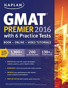 Kaplan GMAT Premier 2016 with 6 Practice Tests Book