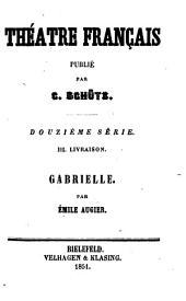 Gabrielle: (comédie en 5 actes et en vers.)