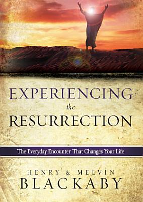 Experiencing the Resurrection  eBook