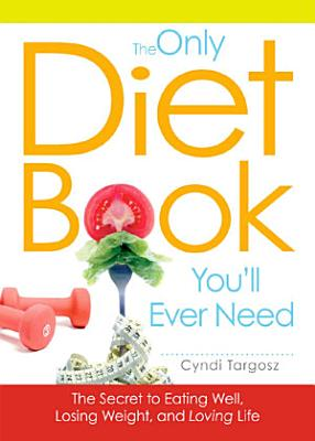 The Only Diet Book You ll Ever Need