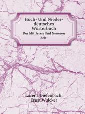 Hoch- Und Nieder-deutsches W?rterbuch