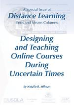 Designing and Teaching Online Courses During Uncertain Times