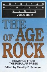 American Popular Music: The age of rock