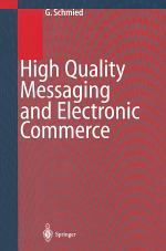 High Quality Messaging and Electronic Commerce
