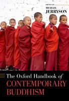 The Oxford Handbook of Contemporary Buddhism PDF