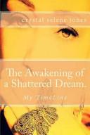 The Awakening of a Shattered Dream