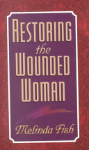 Restoring the Wounded Woman PDF