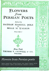 Flowers from Persian Poets: Volume 1