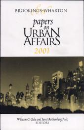 Brookings-Wharton Papers on Urban Affairs: 2001