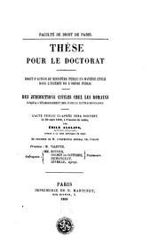 Faculté de droit de Paris : Thèse pour le doctorat: droit d'action du ministère public en matière civile dans l'intérêt de l'ordre public ; Des juridictions civiles chez les romains jusqu'à l'établissement des judicia extraordinaria