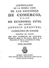 Lecciones de comercio, ó bien economía civil del abate Antonio Genovesi, catedrático de Náples: Volumen 2