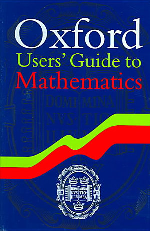 Oxford Users  Guide to Mathematics