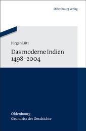 Das moderne Indien 1498 bis 2004