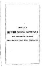 Colección de decretos y ordines del congreso del estado libre y soberano de México: Volúmenes 4-5