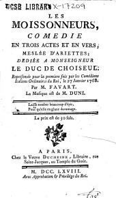 Les moissonneurs: comédie en trois actes et en vers, meslée d'ariettes