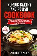Nordic Bakery And Polish Cookbook