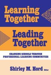 Learning Together  Leading Together PDF