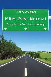 Miles Past Normal: Principles for the Journey