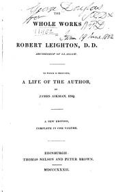 The whole works of Robert Leighton ...