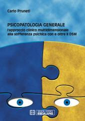 Psicopatologia generale: l'approccio clinico multidimensionale alla sofferenza psichica con e oltre il DSM