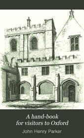 A Hand-book for Visitors to Oxford: Volume 13