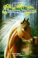 hantom Stallion: Wild Horse Island #10: Faraway Filly
