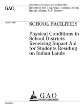 School Facilities: Physical Conditions in School Districts Receiving Impact Aid for Students Residing on Indian Lands