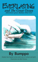 Everlasting Adventures of an Alaskan D  n   Girl PDF