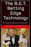 The B. E. T. Betting Edge Technology