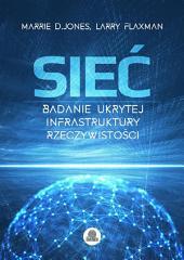 Sieć: Badanie ukrytej infrastruktury rzeczywistości