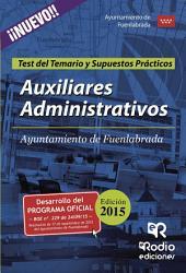 Auxiliares Administrativos del Ayuntamiento de Fuenlabrada. Test del Temario y Supuestos Prácticos