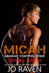 Micah: Damage Control #1