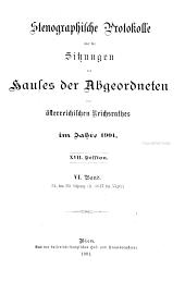Stenographische Protokolle des Abgeordnetenhauses des Reichsrathes: Band 6;Band 17,Ausgabe 6