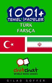 1001+ Temel İfadeler Türk - Farsça
