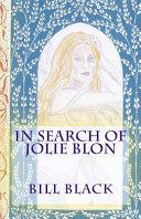 In Search of Jolie Blon