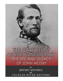 The Gray Ghost of the Confederacy PDF
