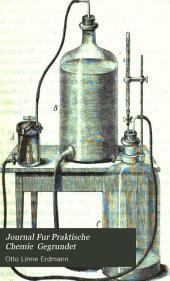 Journal Fur Praktische Chemie  Gegrundet