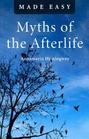 Myths of the Afterlife Made Easy PDF