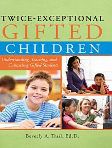 Twice Exceptional Gifted Children Book