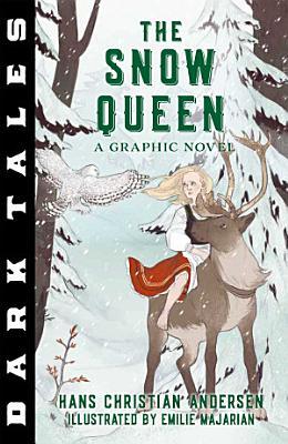 Dark Tales  The Snow Queen