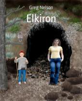 Elkiron: Elkiron Series, Book 1