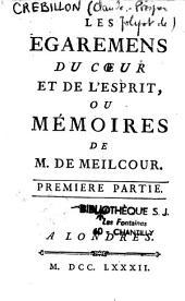 Les égaremens du coeur et de l'esprit, ou mémoires de M. de Meilcour