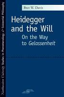 Heidegger and the Will PDF