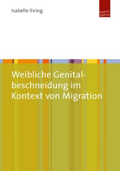 Weibliche Genitalbeschneidung im Kontext von Migration PDF