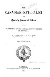 The Canadian Naturalist and Quarterly Journal of Science: With the Proceedings of the Natural History Society of Montreal ..., Volume 9